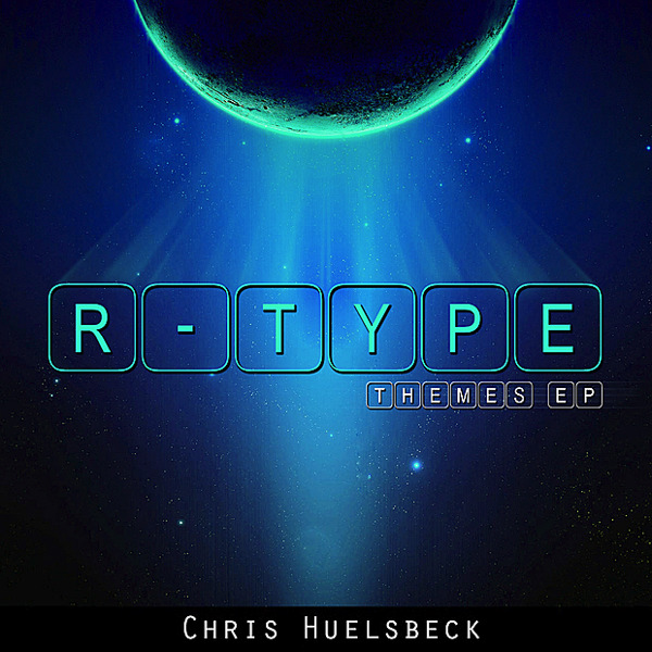 R-Type Themes EP par Chris Hülsbeck