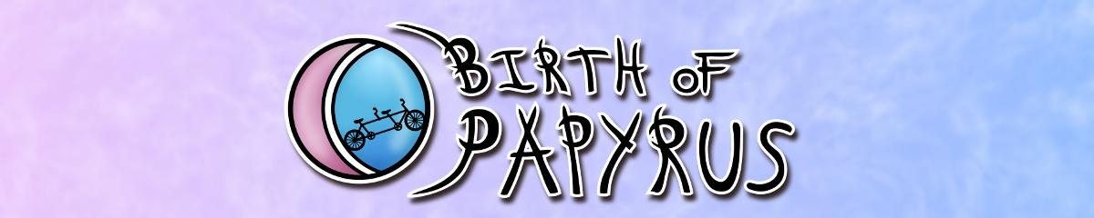 Birth of Papyrus - bannière