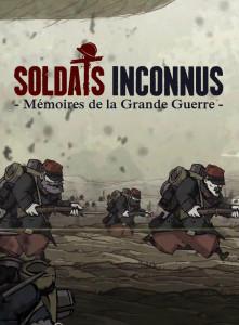 Soldats Inconnus - Mémoires de la Grande Guerre - cover