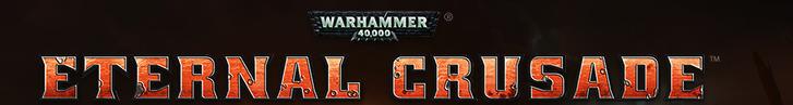 Warhammer 40.000 - Eternal Crusade - bannière