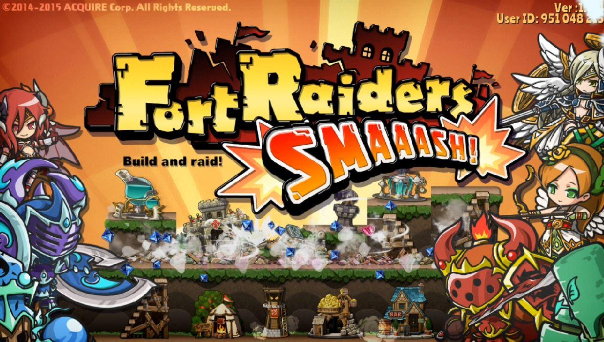 Fort Raiders SMAAASH!