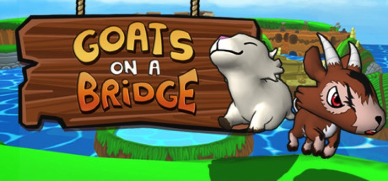 [TEST] Goats on a Bridge – la version pour Steam