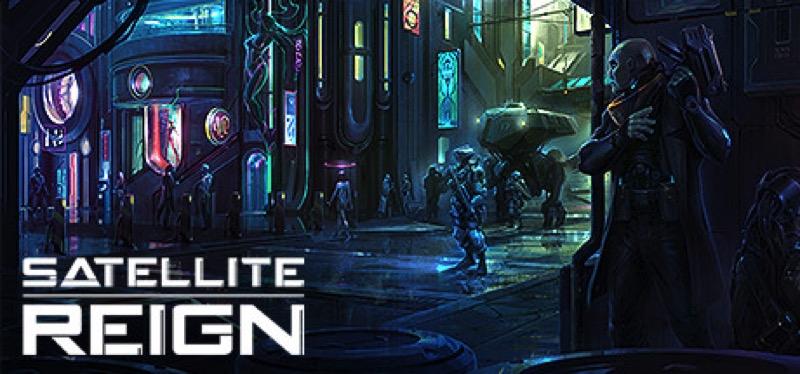 [TEST] Satellite Reign – la version pour Steam