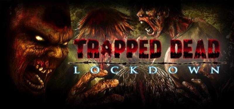 [TEST] Trapped Dead: Lockdown – la version pour Steam