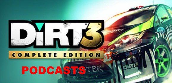 Deux podcasts pour DiRT 3 Complete Edition