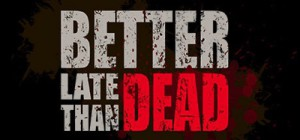 Better Late Than Dead - logo