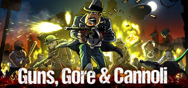 [TEST] Guns, Gore & Cannoli – la version pour Steam