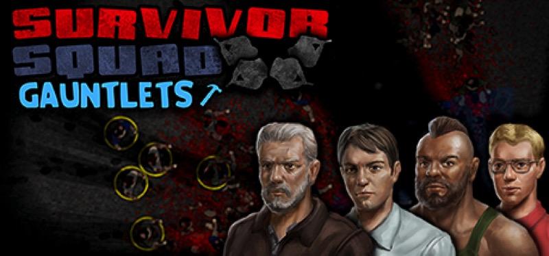 [TEST] Survivor Squad: Gauntlets – la version pour Steam