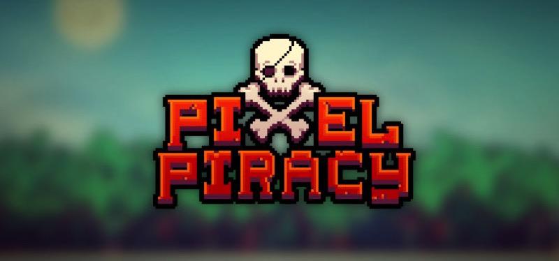[TEST] Pixel Piracy – la version pour Steam