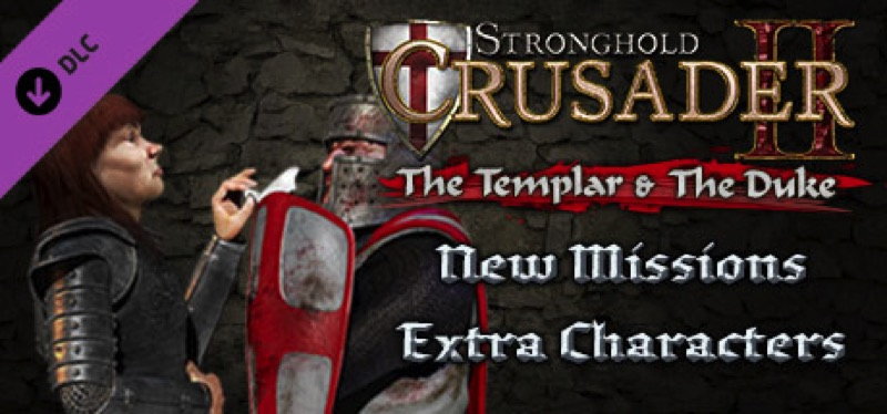 [TEST] Stronghold Crusader 2: The Templar and The Duke – la version pour Steam