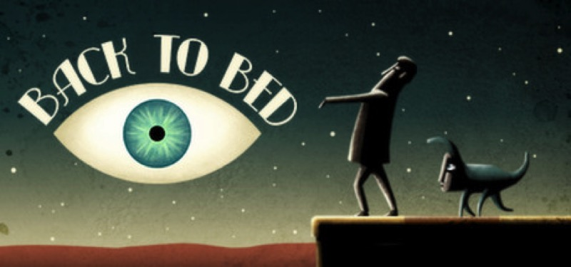 [TEST] Back to Bed – la version pour Steam