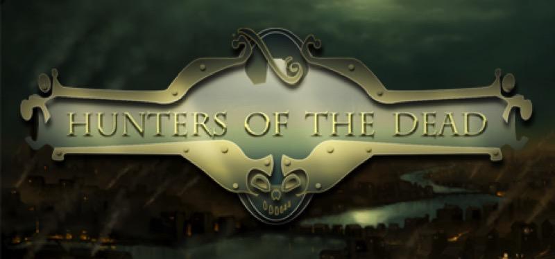 [TEST] Hunters Of The Dead – la version pour Steam