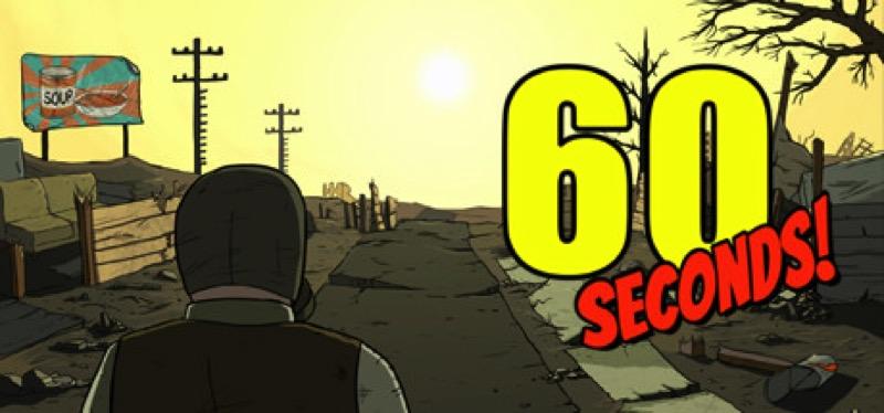 [TEST] 60 Seconds! – la version pour Steam