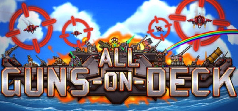 [TEST] All Guns On Deck – la version pour Steam