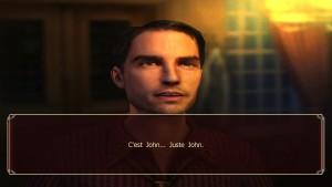 Sinister City - John, Juste John