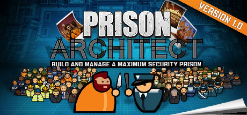 [TEST] Prison Architect – la version pour Steam