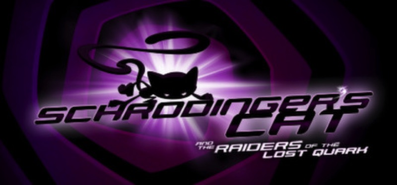 [TEST] Schrödinger's Cat And The Raiders Of The Lost Quark – la version pour Steam