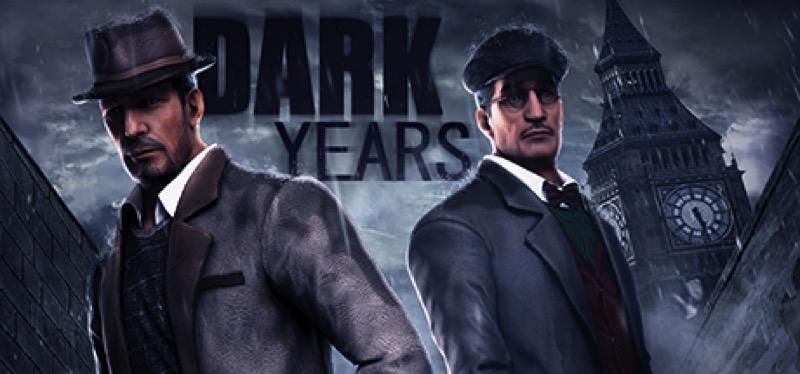 [TEST] Dark Years – la version pour Steam