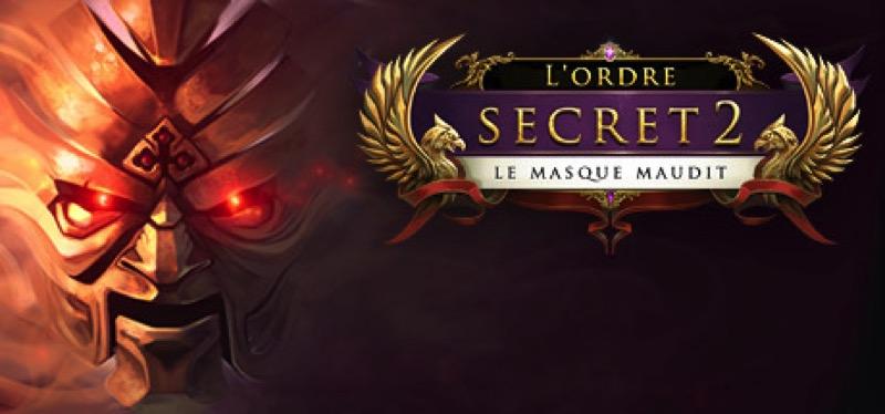 [TEST] The Secret Order 2: Masked Intent – la version pour Steam