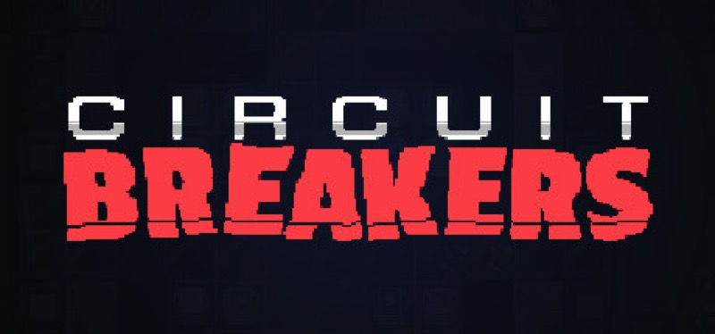 [TEST] Circuit Breakers – la version pour Steam