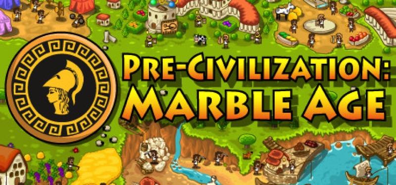 [TEST] Pre-Civilization Marble Age – la version pour Steam