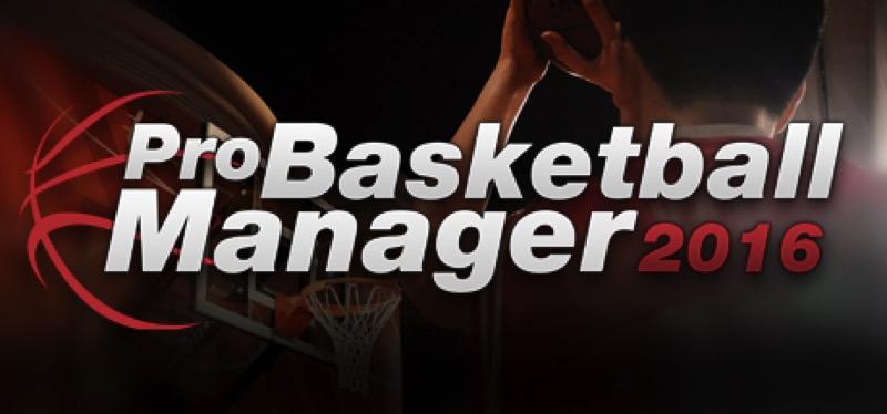 [TEST] Pro Basketball Manager 2016 – la version pour Steam