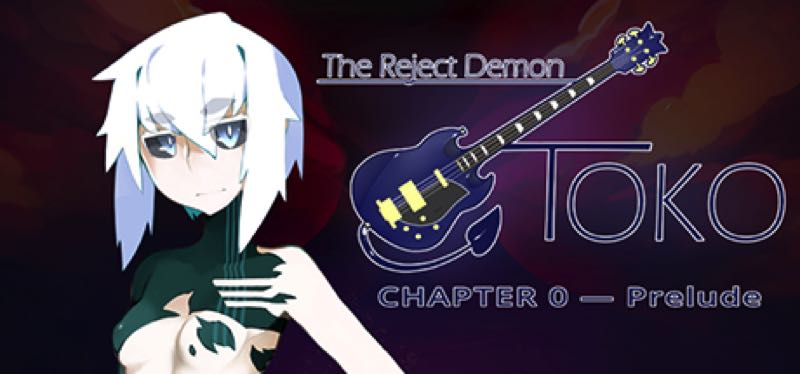 [TEST] The Reject Demon: Toko Chapter 0 — Prelude – la version pour Steam