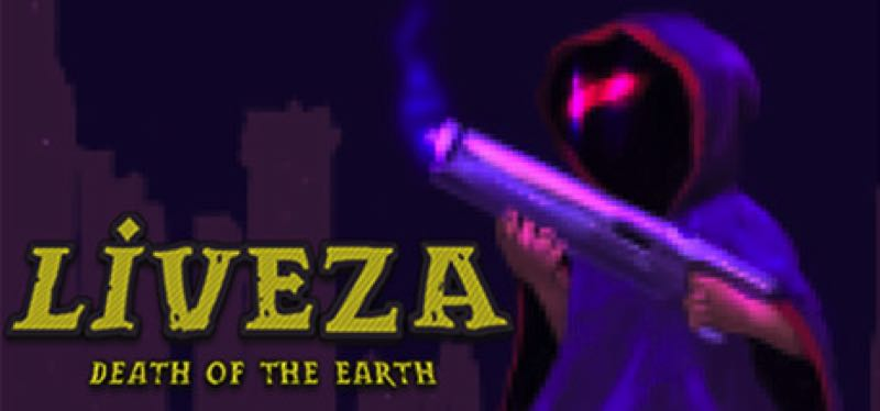 [TEST] Liveza: Death of the Earth – la version pour Steam