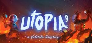 Utopia 9 - A Volatile Vacation - logo
