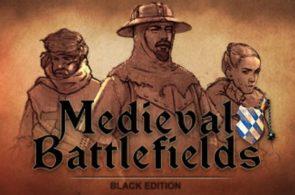 [TEST] Medieval Battlefields - Black Edition – la version pour Steam