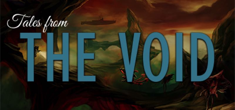 [TEST] Tales from the Void – la version pour Steam