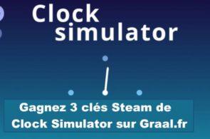 CONCOURS Gagnez 3 clés Steam de Clock Simulator
