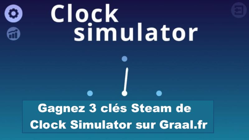 CONCOURS : Gagnez 3 clés Steam du jeu Clock Simulator