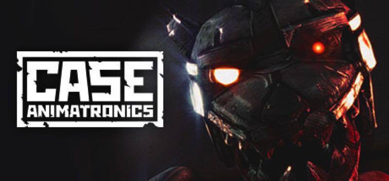 [TEST] Case: Animatronics – la version pour Steam