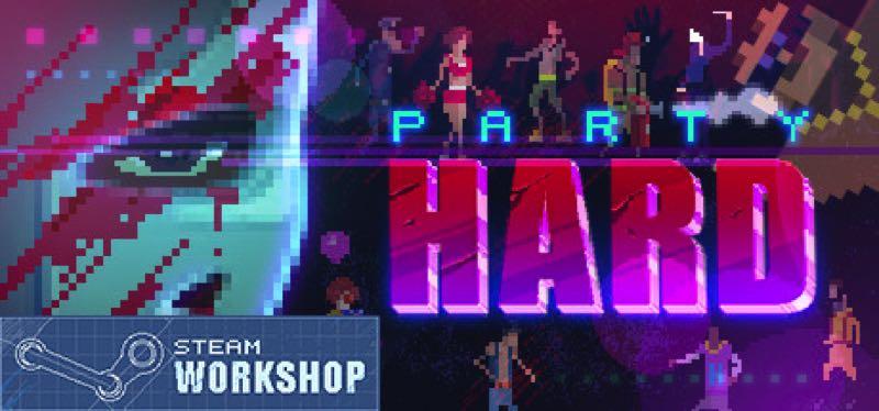 [TEST] Party Hard – la version pour Steam