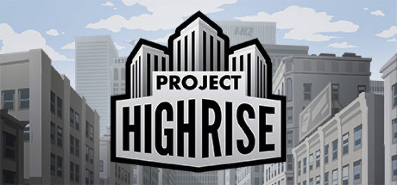 [TEST] Project Highrise – la version pour Steam