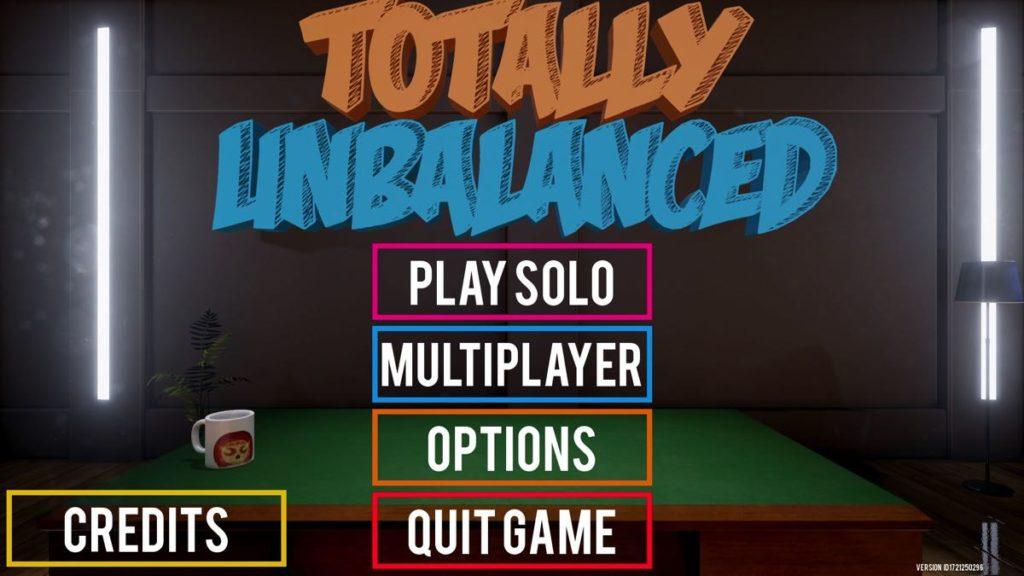 Totally Unbalanced - menu
