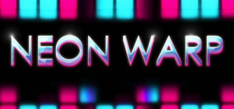 [TEST] Neon Warp – la version pour Steam