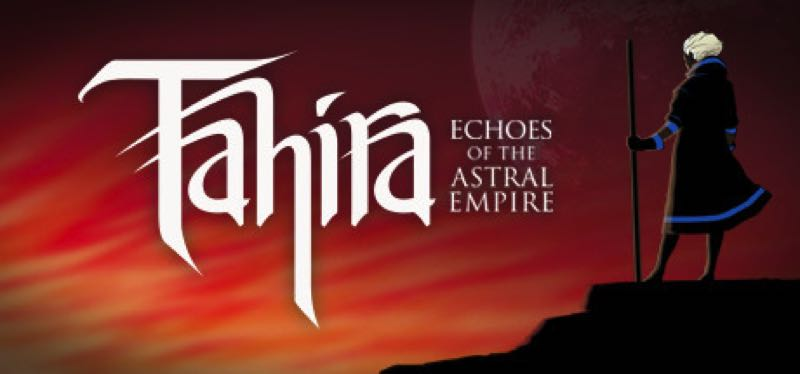 [TEST] Tahira: Echoes of the Astral Empire – la version pour Steam