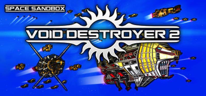 [TEST] Void Destroyer 2 – la version pour Steam
