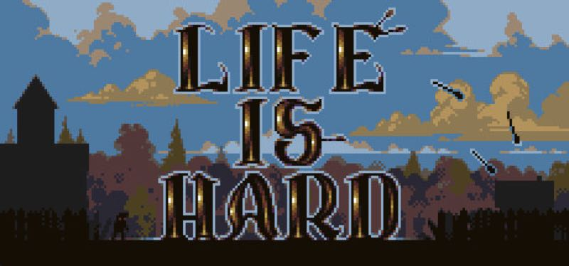 [TEST] Life is Hard – la version pour Steam