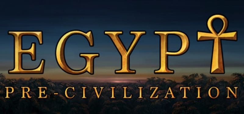 [TEST] Pre-Civilization Egypt – la version pour Steam