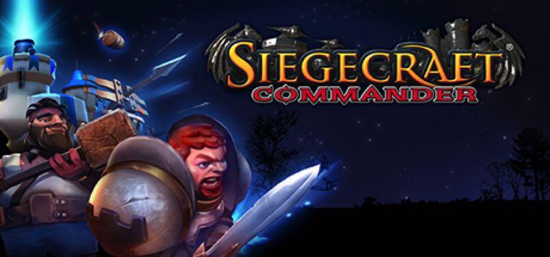 [TEST] Siegecraft Commander – la version pour Steam