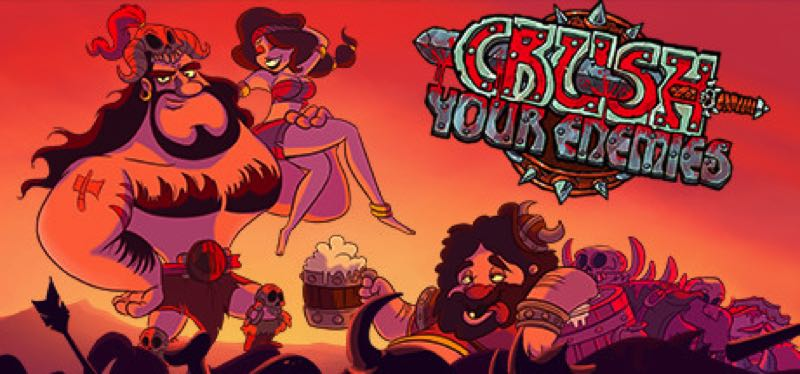 [TEST] Crush Your Enemies – la version pour Steam