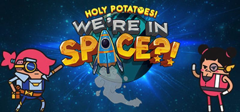 [TEST] Holy Potatoes! We're in Space?! – la version pour Steam