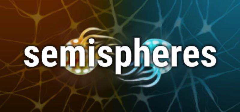 [TEST] Semispheres – la version pour Steam