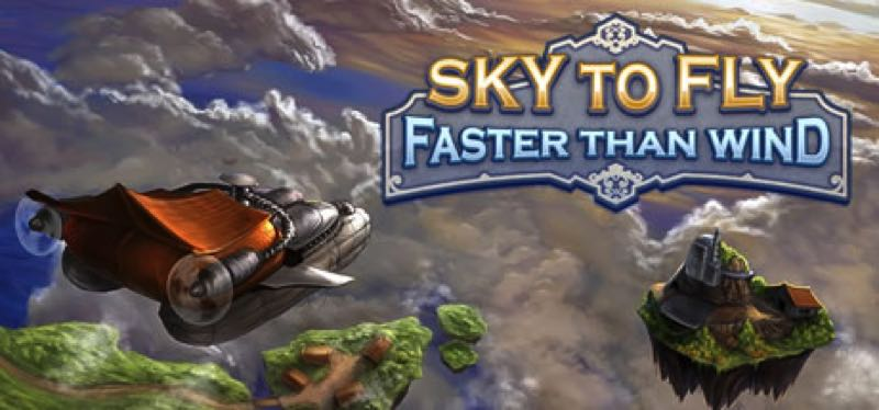 [TEST] Sky To Fly: Faster Than Wind – la version pour Steam