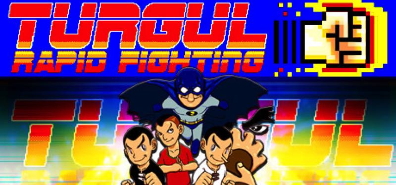 [TEST] Turgul: Rapid Fighting – la version pour Steam