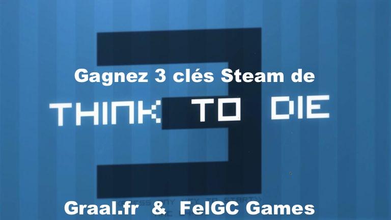 CONCOURS : Gagnez 3 clés Steam du jeu Think To Die 3