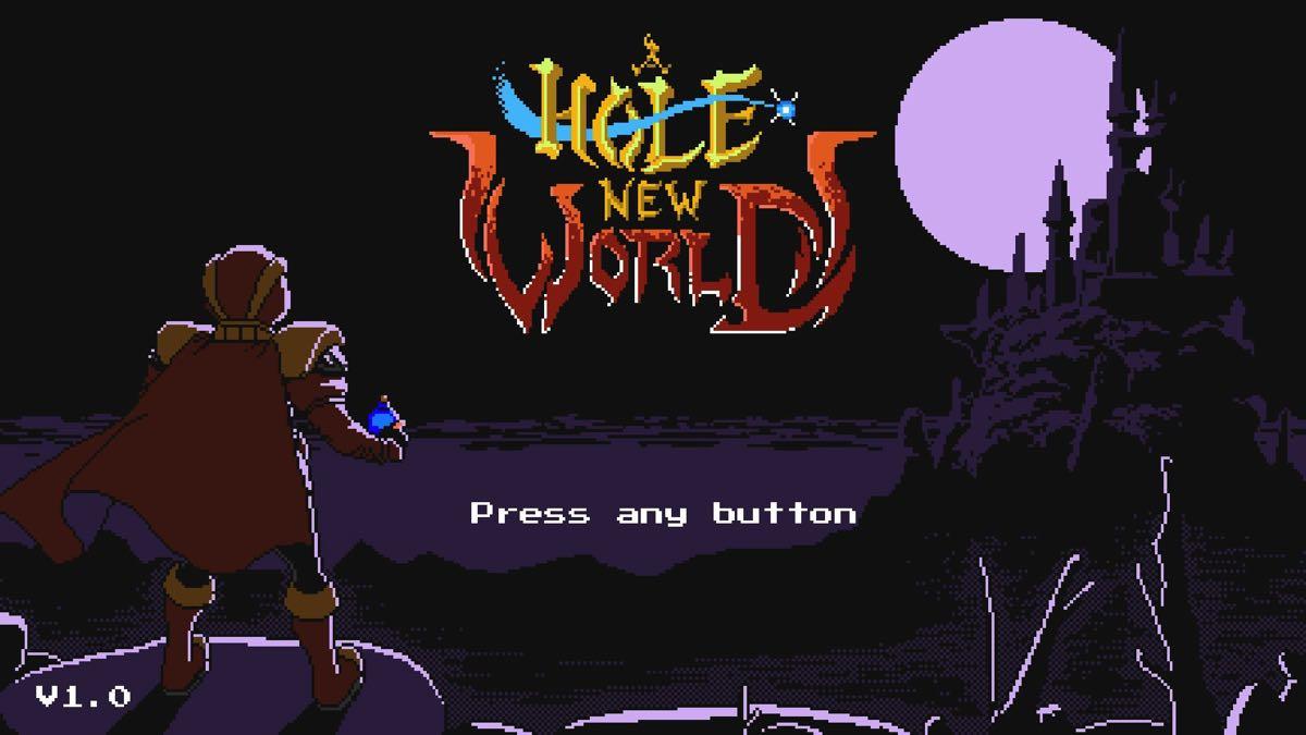 A Hole New World